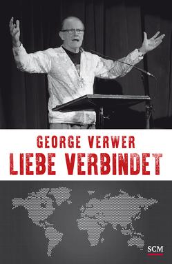 Liebe verbindet von Verwer,  George