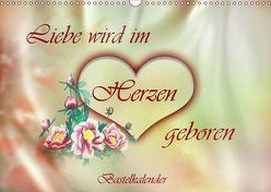 Liebe wird im Herzen geboren (Wandkalender 2019 DIN A3 quer) von Djeric,  Dusanka