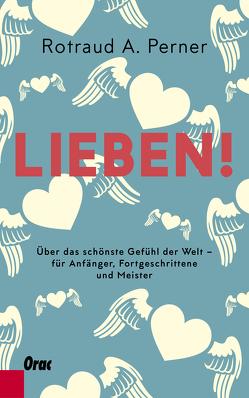 Lieben! von Perner,  Rotraut A.