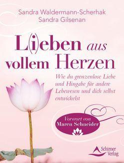L(i)eben aus vollem Herzen von Gilsenan,  Sandra, Waldermann-Scherhak,  Sandra