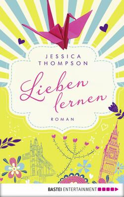 Lieben lernen von Koonen,  Angela, Thompson,  Jessica