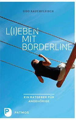 L(i)eben mit Borderline von Rauchfleisch,  Udo