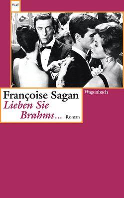 Lieben Sie Brahms … von Sagan,  Françoise, Treichl,  Helga
