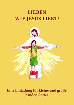 Lieben wie Jesus liebt von Wermter C.O.,  P. Winfried M.