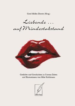 Liebende … auf Mindestabstand von Müller-Droste,  Gerd