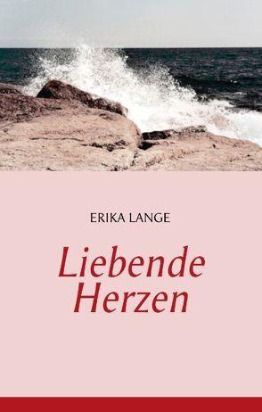 Liebende Herzen von Lange,  Erika