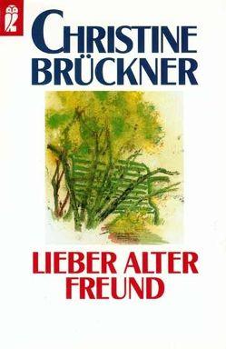 Lieber alter Freund von Brückner,  Christine