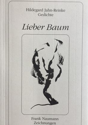 Lieber Baum von Jahn-Reinke,  Hildegard, Naumann,  Frank