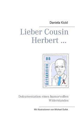 Lieber Cousin Herbert … von Kickl,  Daniela