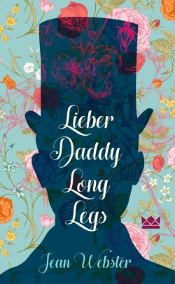 Lieber Daddy-Long-Legs von Herzke,  Ingo, Webster,  Jean