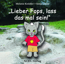 Lieber Fops, lass das mal sein! von Knödler,  Melanie, Letzin,  Sonja