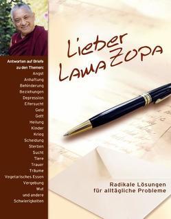 Lieber Lama Zopa von Zopa,  Thubten