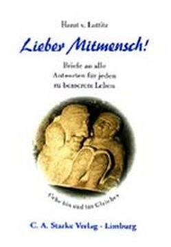 Lieber Mitmensch von Luttitz,  Horst von