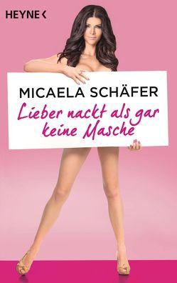 Lieber nackt als gar keine Masche von Schäfer,  Micaela