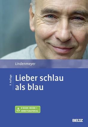 Lieber schlau als blau von Lindenmeyer,  Johannes