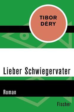 Lieber Schwiegervater von Déry,  Tibor, Grosche,  Hildegard