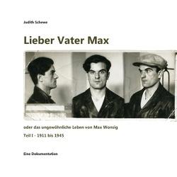 Lieber Vater Max von Schewe,  Judith