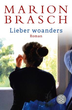 Lieber woanders von Brasch,  Marion