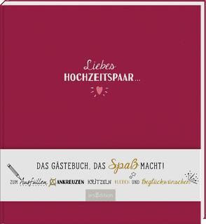 Liebes Hochzeitspaar … Das Gästebuch, das Spaß macht