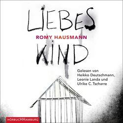 Liebes Kind von Deutschmann,  Heikko, Hausmann,  Romy, Landa,  Leonie, Tscharre,  Ulrike C.