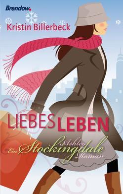 Liebes Leben von Billerbeck,  Kristin, Wiemer,  Elke