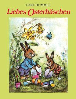 Liebes Osterhäschen von Hummel,  Lore