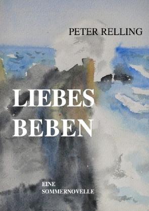 Liebesbeben von Relling,  Peter