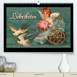 Liebesboten (Premium, hochwertiger DIN A2 Wandkalender 2020, Kunstdruck in Hochglanz) von Berg,  Martina