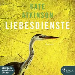 Liebesdienste von Atkinson,  Kate, Hinz,  Matthias