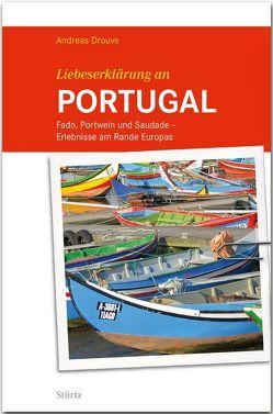 Liebeserklärung an PORTUGAL von Drouve,  Andreas