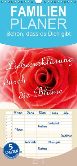 Liebeserklärung durch die Blume – Familienplaner hoch (Wandkalender 2019 , 21 cm x 45 cm, hoch) von Klattis