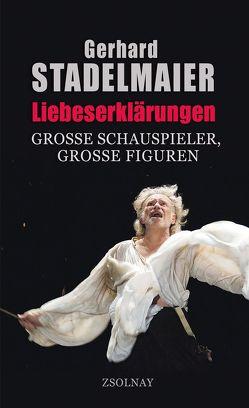 Liebeserklärungen von Stadelmaier,  Gerhard
