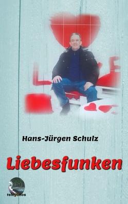 Liebesfunken von Schulz,  Hans-Jürgen