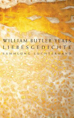 Liebesgedichte von Yeats,  William Butler