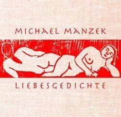 Liebesgedichte von Manzek,  Michael, Vent,  Eva