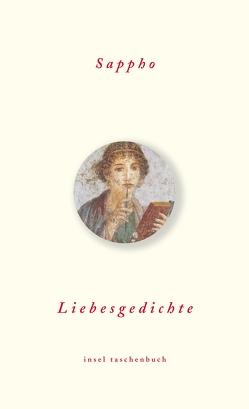 Liebesgedichte von Giebel,  Marion, Sappho, Schickel,  Joachim