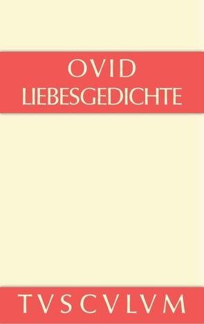 Liebesgedichte von Harder,  Richard, Marg,  Walter, Ovid
