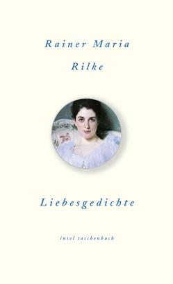 Liebesgedichte von Hauschild,  Vera, Rilke,  Rainer Maria, Unseld,  Siegfried