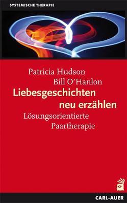 Liebesgeschichten neu erzählen von Hudson,  Pat, O´Hanlon,  Bill