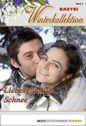 Liebesglück im Schnee von Kufsteiner,  Andreas, Kufsteiner,  Verena, Merlin,  Mara, Simon,  Sibylle