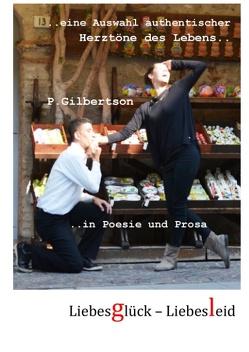 Liebesglück-LiebesLeid von Gilbertson,  P.
