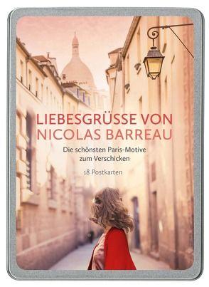 Liebesgrüße von Nicolas Barreau
