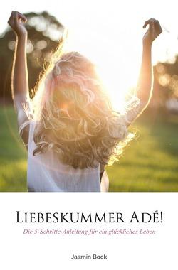 Liebeskummer Adé von Bock,  Jasmin