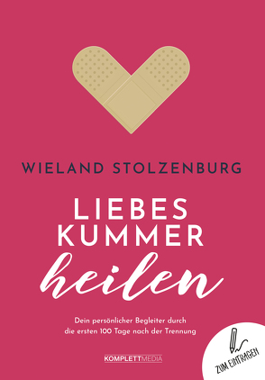 Liebeskummer heilen von Stolzenburg,  Wieland