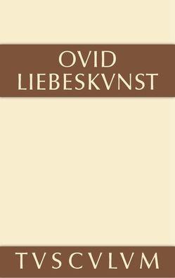 Liebeskunst von Burger,  Franz, Hertzberg,  W., Ovid