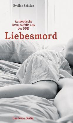 Liebesmord von Schulze,  Eveline