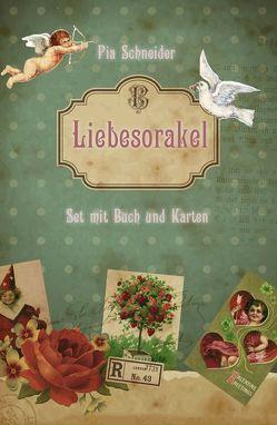 Liebesorakel von Schneider,  Pia