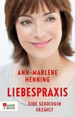 Liebespraxis von Henning,  Ann-Marlene