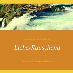LiebesRauschend von Leeb,  Chris H., Schwaiger,  Renate