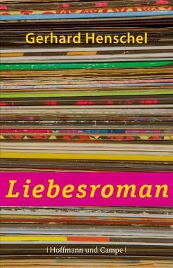 Liebesroman von Henschel,  Gerhard